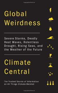 Global Weirdness: Severe Storms