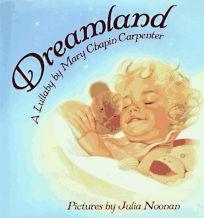 Dreamland: A Lullaby