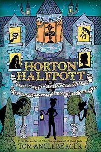 Horton Halfpott; or