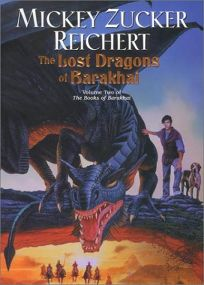 THE LOST DRAGONS OF BARAKHAI: Volume Two of the Books of Barakhai