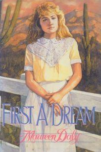 First a Dream