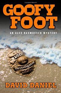 GOOFY FOOT: An Alex Rasmussen Mystery