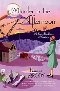 Murder in the Afternoon: A Kate Shackleton Mystery