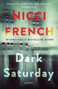 Dark Saturday: A Frieda Klein Thriller