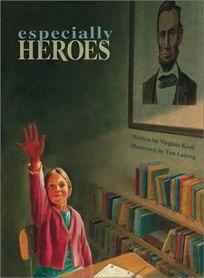 ESPECIALLY HEROES