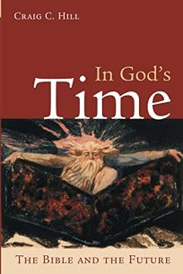 IN GODS TIME: The Bible and the Future