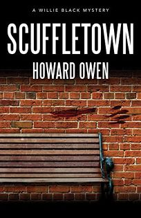 Scuffletown: A Willie Black Mystery