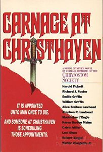 Carnage at Christhaven: A Serial Mystery Novel