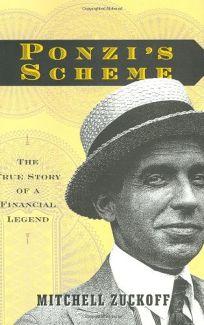 PONZI: The Man and His Legendary Scheme