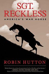 Sgt. Reckless: Americas War Horse