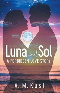 Luna and Sol: A Forbidden Love Story