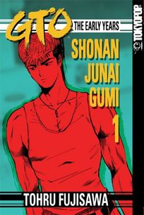GTO the Early Years: Shonan Junai Gumi 1