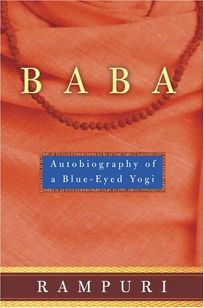 BABA: Autobiography of a Blue-Eyed Yogi