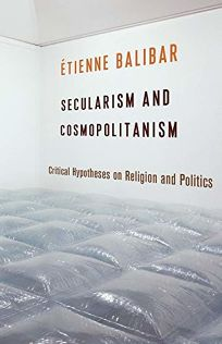 Nonfiction Book Review Secularism And Cosmopolitanism Critical  Secularism And Cosmopolitanism Critical Hypotheses On Religion And Politics