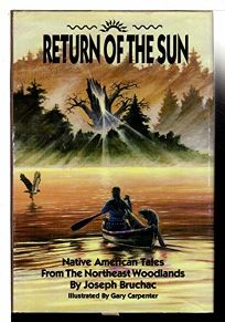 Return of the Sun: Native American Tales from the Northeast Woodlands