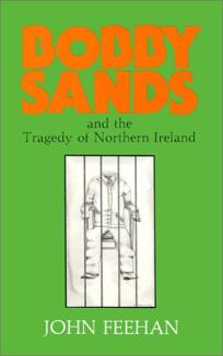 Bobby Sands and the Tragedy of Northern Ireland