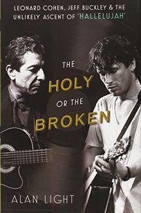 The Holy or the Broken: Leonard Cohen