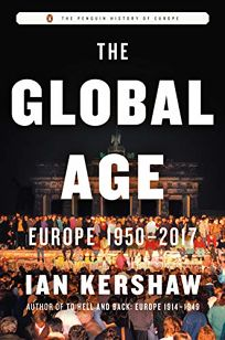 The Global Age: Europe 1950–2017