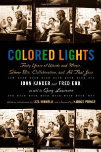 COLORED LIGHTS: Forty Years of Words and Music