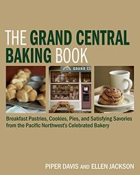 The Grand Central Baking Book: Breakfast Pastries