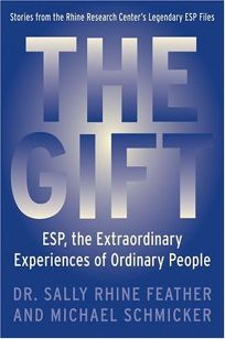 THE GIFT: ESP—The Extraordinary Experiences of Ordinary People