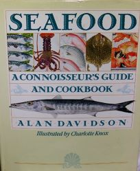 Seafood: A Connoisseurs Guide and Cookbook