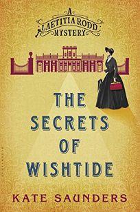 The Secrets of Wishtide: A Laetitia Rodd Mystery