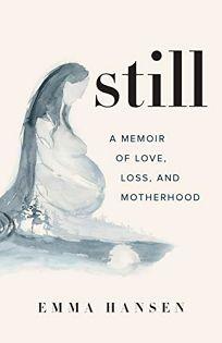 Still: A Memoir of Love