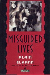 Misguided Lives