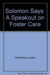 Solomon Says: A Speakout on Foster Care