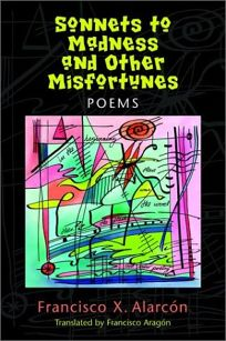 Sonnets to Madness and Other Misfortunes