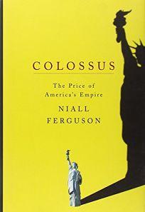 COLOSSUS: The Price of Americas Empire
