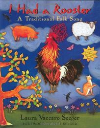 I Had a Rooster: A Traditional Folk Song [With]