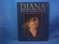 Diana: H.R.H. the Princess of Wales