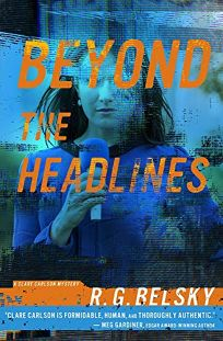 Beyond the Headlines: A Clare Carlson Mystery