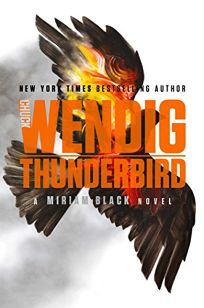 Thunderbird: A Miriam Black Novel