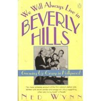 We Will Always Live in Beverly Hills: 2growing Up Crazy in Hollywood