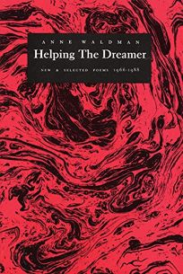 Helping the Dreamer: New & Selected Poems 1966-1988