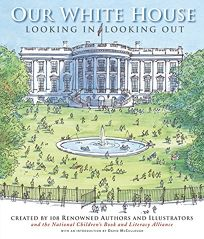 Our White House: Looking in