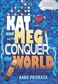 Kat and Meg Conquer the World