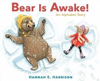 Bear Is Awake! An Alphabet Story