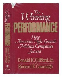 The Winning Performance: How Americas High-Growth Midsize Companies Succeed