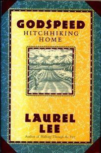 Godspeed: Hitchhiking Home