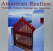 American Realism: Twentieth-Century Drawings and Watercolors from the Collection of Glenn C. Janss