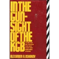 In the Gunsight of the KGB