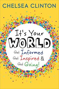 It's Your World: Get Informed