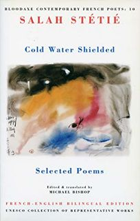 Cold Water Shielded: Selected Poems
