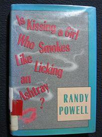 Is Kissing a Girl Who Smokes Like Licking an Ashtray?