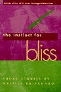 Instinct for Bliss