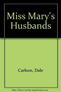 Miss Marys Husbands